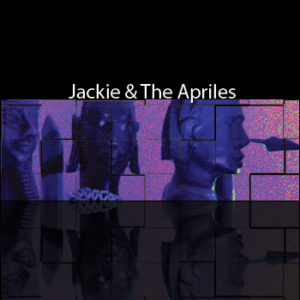 Jackie & The Apriles